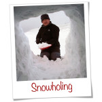 Snowholing - a unique and beautiful experience